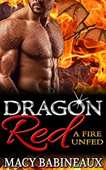 Dragon Red: A Fire Unfed (The Dragonlords of Xandakar Book 2) by [Babineaux, Macy]