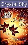 Virgo Horoscope 2019: Astrology, Zodiac Events & More (2019 Horoscopes Book 6)