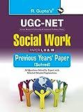 UGC-NET : Social Work (Paper I, II & III) Previous Years' Papers (Solved) (UGC (NET) JRF & ASSTT. PROFESSOR EXAM)