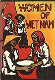 Women of Viet Nam, Arlene Eisen Bergman, 0914750011