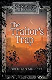 The Traitor's Trap by Brendan Murphy (2015-11-03)