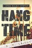 Hang Time: A Greg Salem Mystery