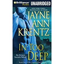 In Too Deep: Arcane Society, Book 10
