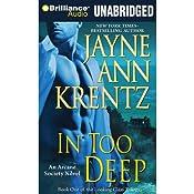 In Too Deep: Arcane Society, Book 10 | Jayne Ann Krentz