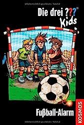 Die drei ???-Kids 26. Fußball-Alarm (drei Fragezeichen)