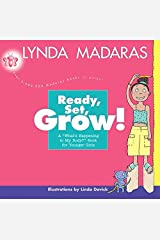 Ready, Set, Grow!: A What's Happening to My Body? Book for Younger Girls Paperback