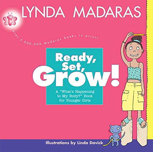 Download Ready, Set, Grow!: A What's Happening to My Body? Book for Younger Girls ebook