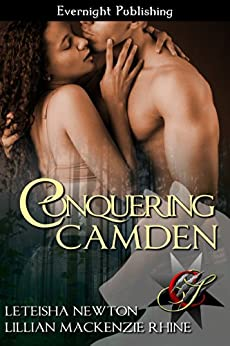 Conquering Camden (Conquering Series Book 2) by [Newton, LeTeisha, Rhine, Lillian MacKenzie]