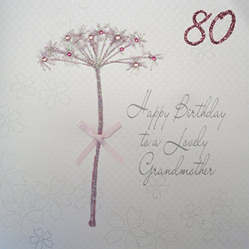 Card Cotton Handmade - WHITE COTTON CARDS Happy Lovely Grandmother 80, Handmade 80th Birthday Card (Dandelion)