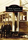 New London County Trolleys   (Images of Rail)