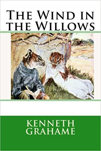 a literary analysis of the wind in the williows by kenneth grahame The wind in the willows by kenneth grahame suggestions and expectations this curriculum unit can be used in a variety of ways each chapter of the novel study focuses on.