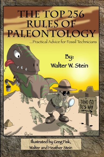 The Top 256 Rules of Paleontology: ...Practical Advice for Fossil Technicians Fossil Top