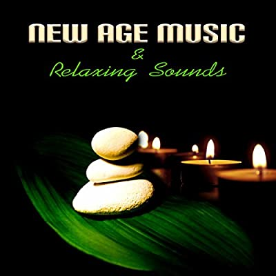 New Age Music & Relaxing Sounds - Music for Massage, Wellness, Relaxation, Healing, Beauty, Meditation, Yoga, Deep Sleep and Well-Being