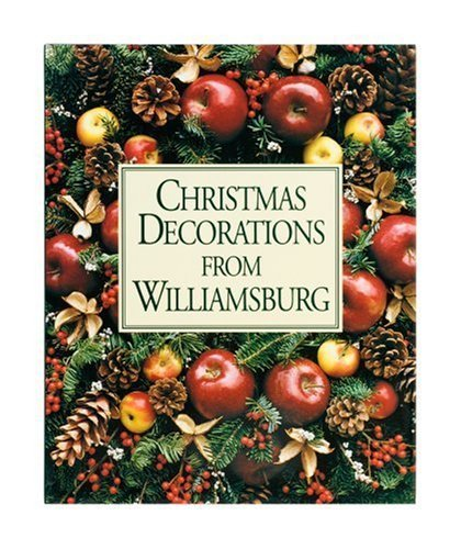 Christmas Decorations from Williamsburg by Susan Hight Rountree (2006-01-25)