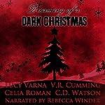 Dreaming of a Dark Christmas | V. R. Cumming,C. D. Watson,Celia Roman,Lucy Varna