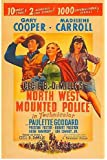 North West Mounted Police ~ Cecil B. DeMille, Gary Cooper
