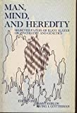 Man, Mind, and Heredity : Selected Papers of Eliot Slater on Psychiatry and Genetics, James Shields, Irving I. Gottesman, 080181118X