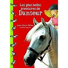 PLUS BELLES AVENTURES DE DANSEUR (LES)