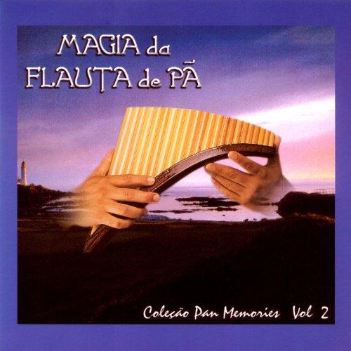The Magic of Pan Flute - Vol. 2 (Pan Memories Collection)