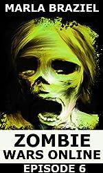 Zombie Wars Online: Episode 6