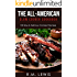 The All-American Slow Cooker Cookbook: 100 Easy & Delicious All-American Crock Pot Recipes