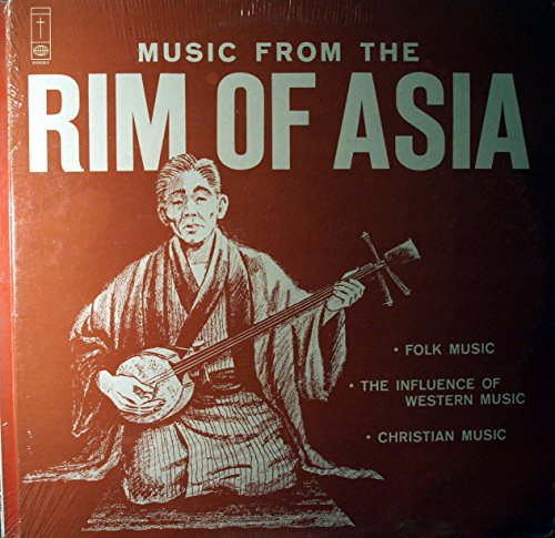 Music From The Rim Of Asia -Folk Music, The Influence Of Western Music, Christian Music