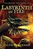 Labyrinth of Fire (Island of Fog, Book 2)