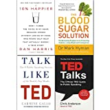 Blood Sugar Solution, 10% Happier, Talk Like TED, TED Talks 4 Books Collection Set