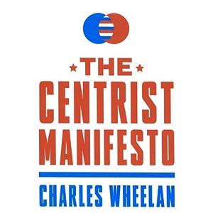 The Centrist Manifesto Audiobook