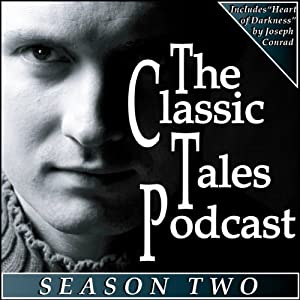 The Classic Tales Podcast, Season Two Audiobook