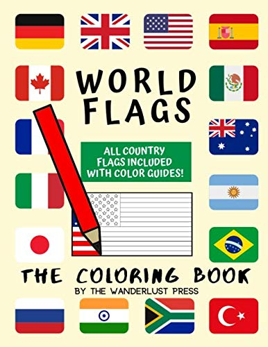 World Flags: The Coloring Book: A great geography gift for kids and adults: Color in flags for all countries of the world with color guides to help. ... creativity, stress relief and general fun.
