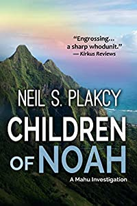 Children of Noah: A Mahu Investigation (Mahu Investigations Book 10)