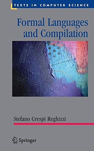 Formal Languages and Compilation (Texts in Computer Science) by Brand: Springer London