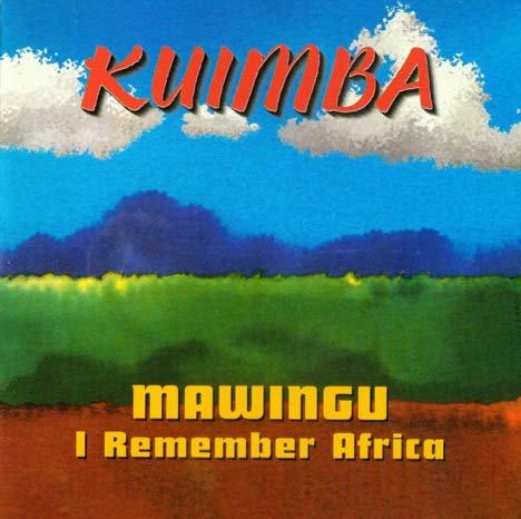 Mawingu: I Remember Africa by