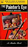 img - for THE PAINTER'S EYE - MENTOR M159 book / textbook / text book
