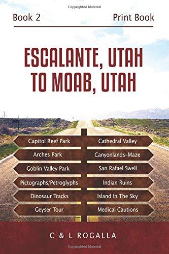 Escalante, Utah to Moab Utah PDF
