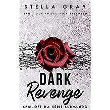 Dark Revenge : Spin-Off (Série Submundo )
