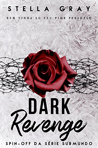 Dark Revenge : Spin-Off (Série Submundo )