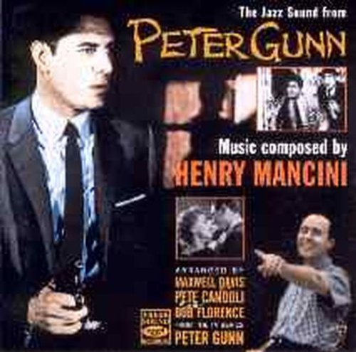 The Jazz Sound From Peter Gunn (Henry Mancini The Music From Peter Gunn)