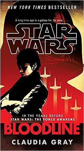 Amazon com: Bloodline (Star Wars) (9781101885260): Claudia