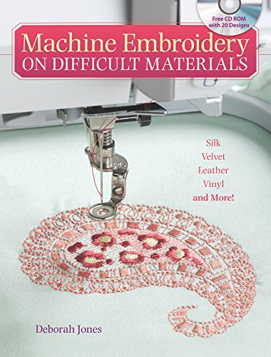 - Machine Embroidery On Difficult Materials