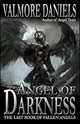 Angel of Darkness: The Last Book of Fallen Angels (English Edition)