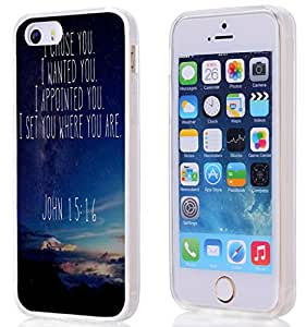 Case for Iphone 5S, iphone 5 Case Christian Quotes Bible Verses John 15:16 I Chose You I Wanted You I Appointed You I Set You Where You Are