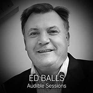 FREE: Audible Sessions with Ed Balls Speech