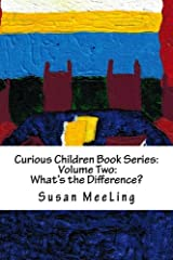 Curious Children Book Series Volume Two:  What's the Difference? (Volume 2) Paperback