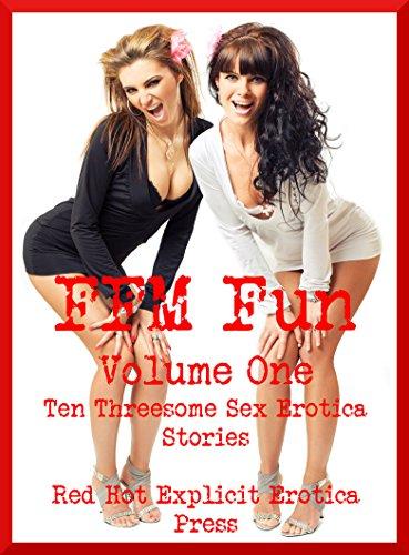 FFM Fun Volume One: Ten Threesome Sex Erotica Stories - Kindle ...