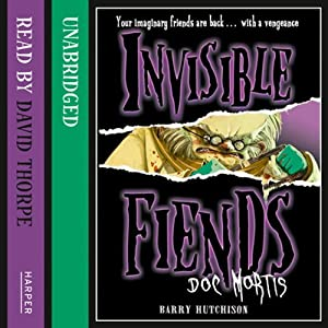 Invisible Fiends - Doc Mortis Audiobook