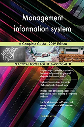 Management information system A Complete Guide - 2019 Edition Gerardus Blokdyk