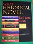 What Historical Novel Do I Read Next?