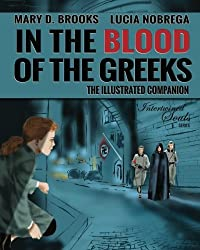 In The Blood Of The Greeks: The Illustrated Companion (Intertwined Souls Eva and Zoe Companion Series) (Volume 1)